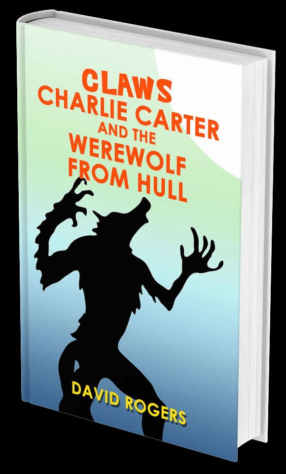 Claws Charlie Carter And The Werewolf From Hull Cover