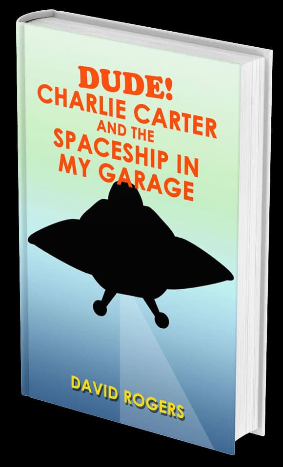 Dude Charlie Carter And The Spaceship In My Garage Cover